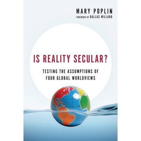 Is Reality Secular? - (Veritas Books) by  Mary Poplin (Paperback) - image 1 of 1