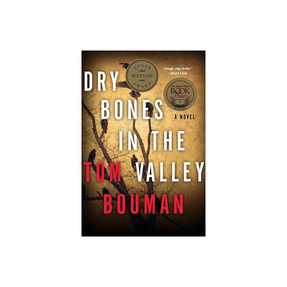Dry Bones In The Valley Henry Farrell By Tom Bouman Paperback