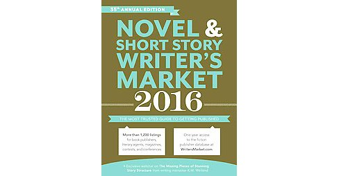 Novel and Short Story Writer's Market 2016 (Annual) (Paperback) - image 1 of 1