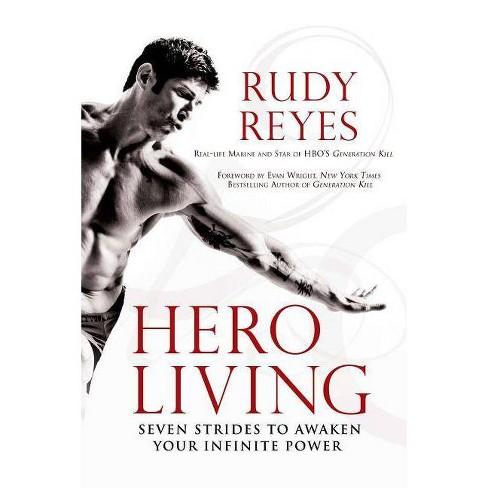 Hero Living - by  Rudy Reyes (Paperback) - image 1 of 1