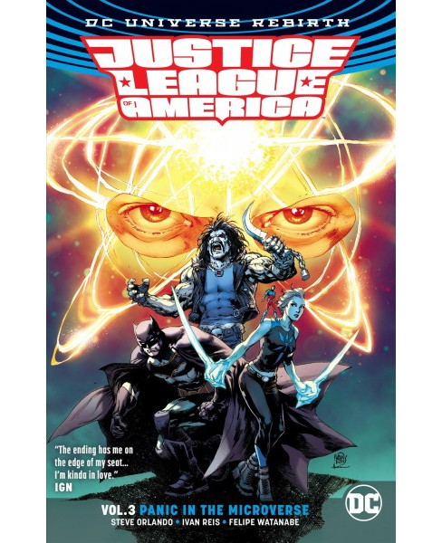 Justice League of America 3 : Panic in the Microverse -  by Steve Orlando (Paperback) - image 1 of 1
