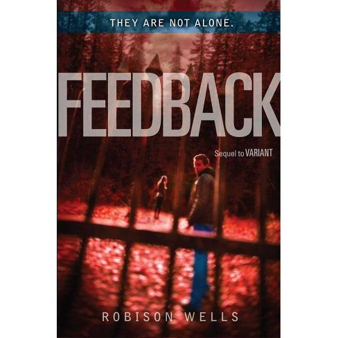 Feedback - (Variant) by  Robison Wells (Hardcover) - image 1 of 1
