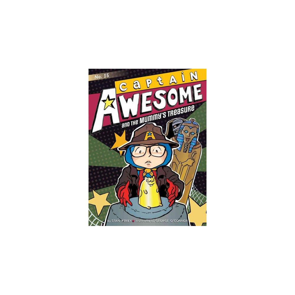 Captain Awesome and the Mummy's Treasure (Paperback) (Stan Kirby)