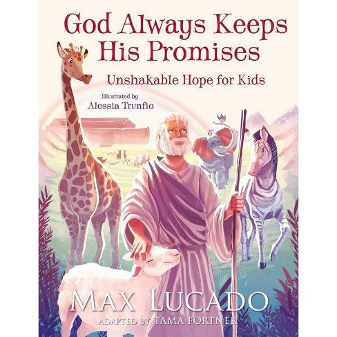 God Always Keeps His Promises - by  Max Lucado (Hardcover) - image 1 of 1