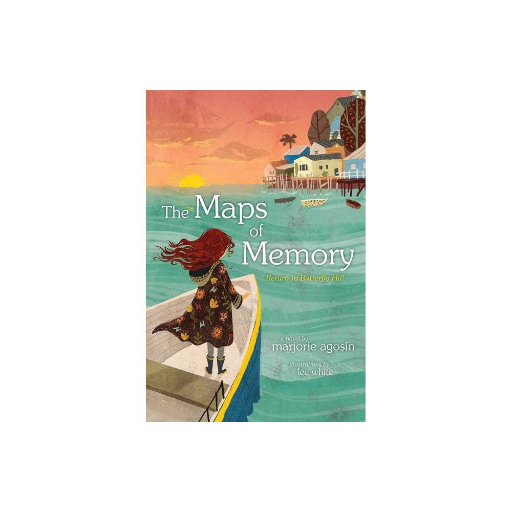 The Maps Of Memory The Butterfly Hill By Marjorie Agosin Hardcover