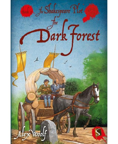 Dark Forest -  (Shakespeare Plot) by Alex Woolf (Hardcover) - image 1 of 1