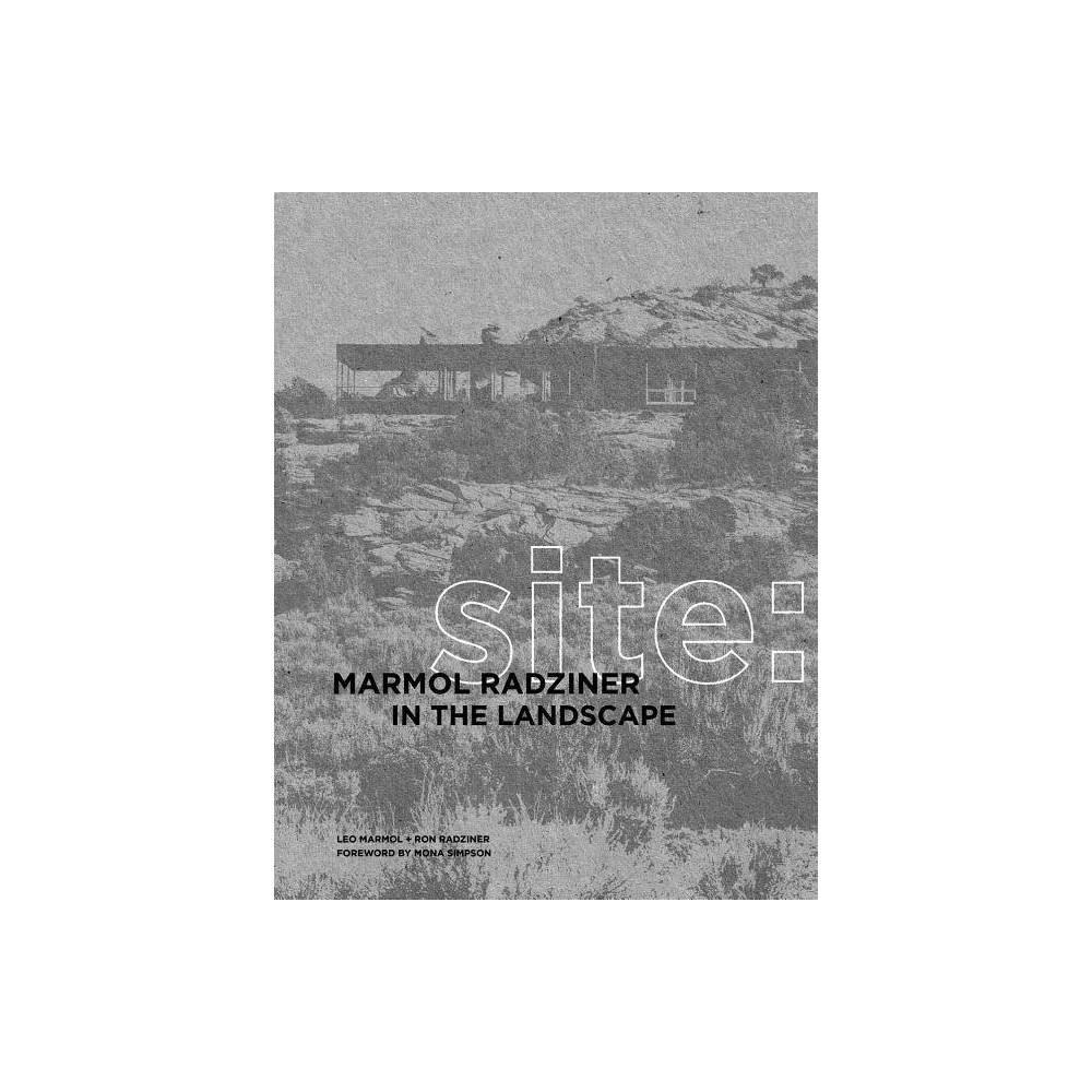 Site By Marmol Radziner Hardcover