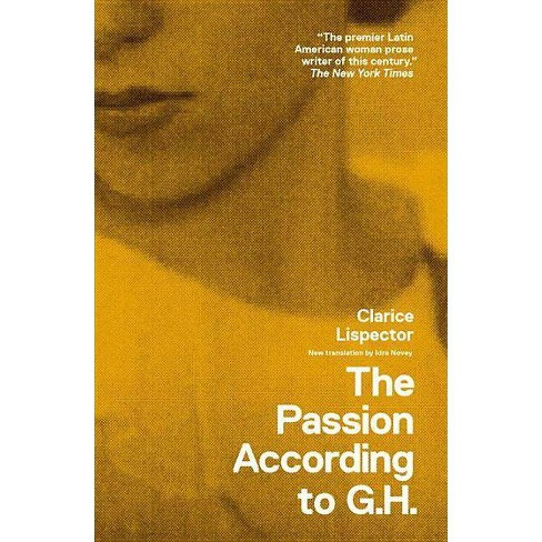 The Passion According to G.H. - (New Directions Books) by  Clarice Lispector (Paperback) - image 1 of 1