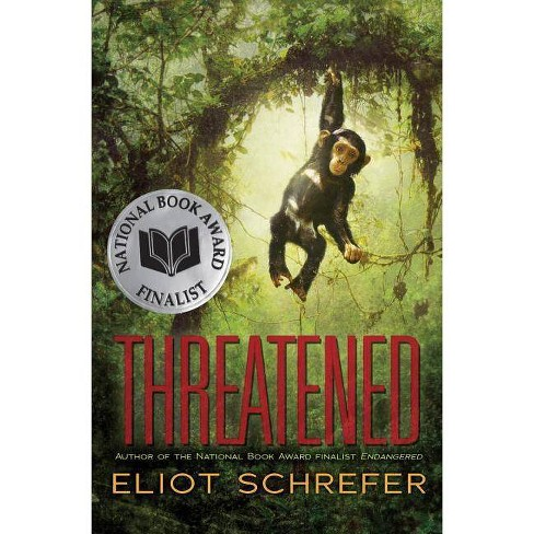 Threatened - by  Eliot Schrefer (Hardcover) - image 1 of 1