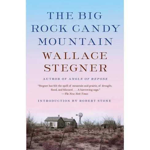 The Big Rock Candy Mountain - by  Wallace Stegner (Paperback) - image 1 of 1