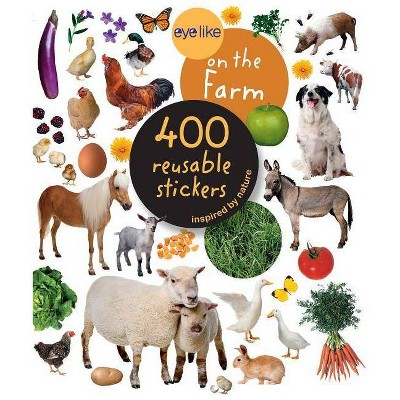 Eyelike Stickers: On the Farm - by  Workman Publishing (Mixed Media Product)