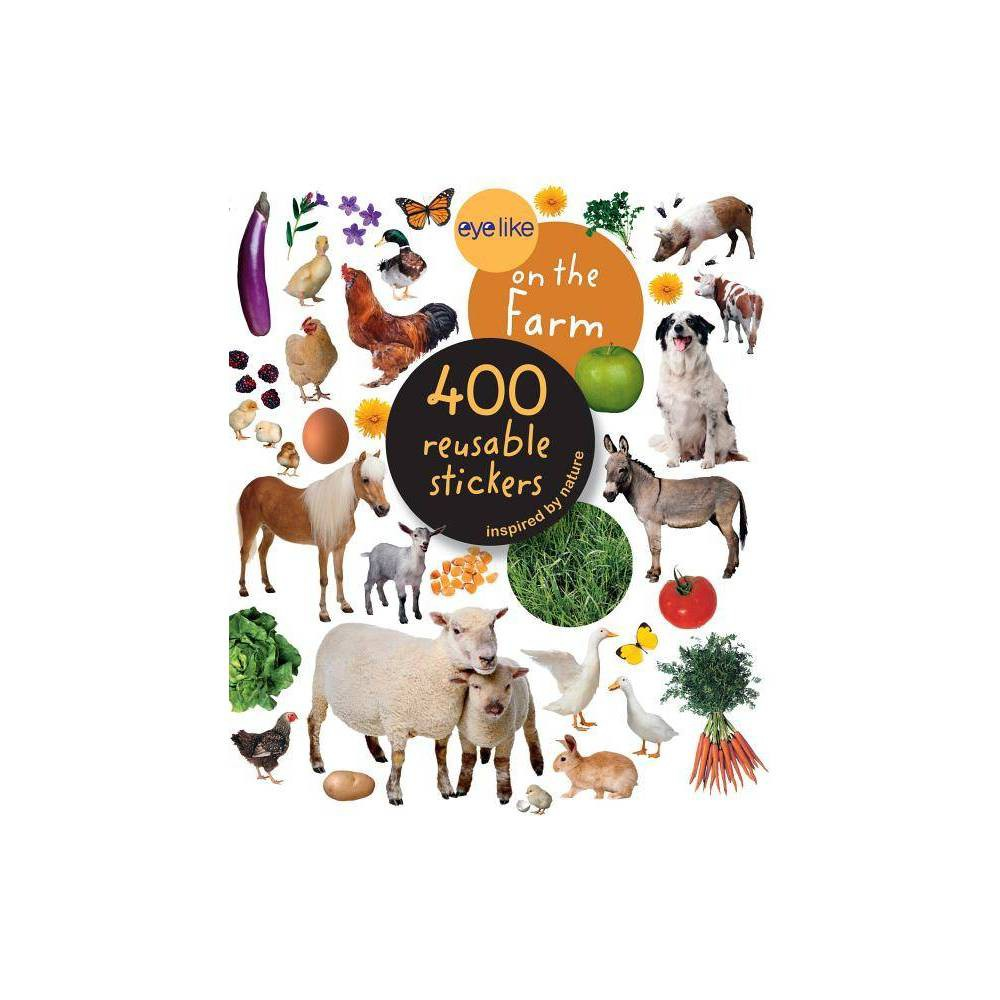 Eyelike Stickers On The Farm By Workman Publishing Mixed Media Product