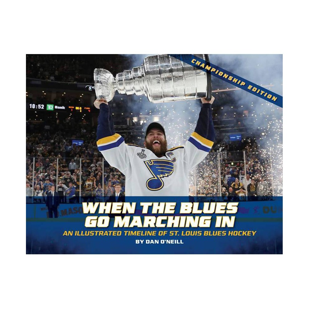 When The Blues Go Marching In By Dan O Neill Hardcover