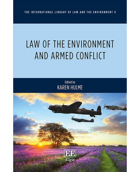 Law of the Environment and Armed Conflict -  (Hardcover) - image 1 of 1