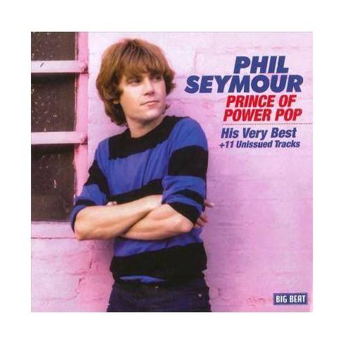 Phil Seymour - Prince Of Power Pop (CD) - image 1 of 1