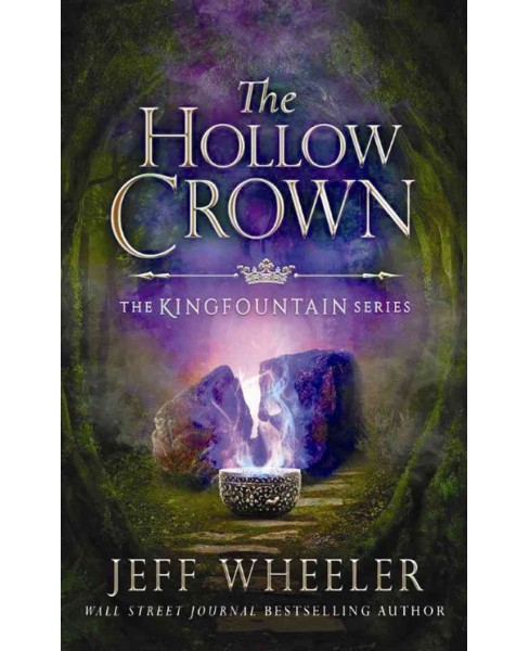 Hollow Crown -  (Kingfountain) by Jeff Wheeler (Paperback) - image 1 of 1