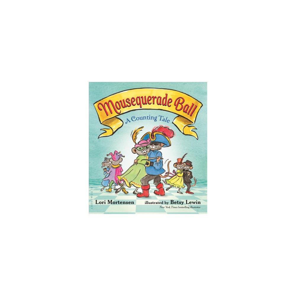 Mousequerade Ball : A Counting Tale (Hardcover) (Lori Mortensen)