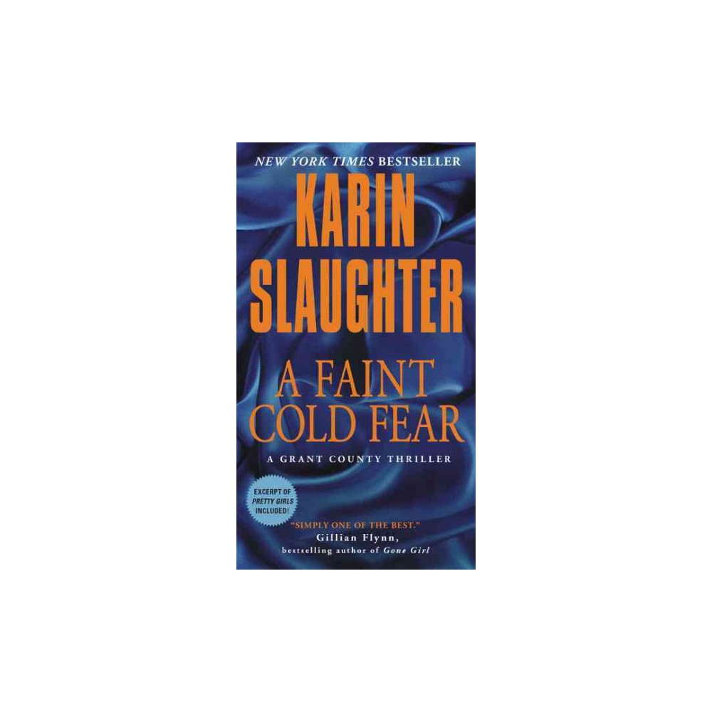 Faint Cold Fear (Reissue) (Paperback) (Karin Slaughter)