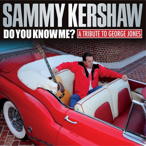 Sammy kershaw - Do you know me:Tribute to george jone (CD) - image 1 of 1