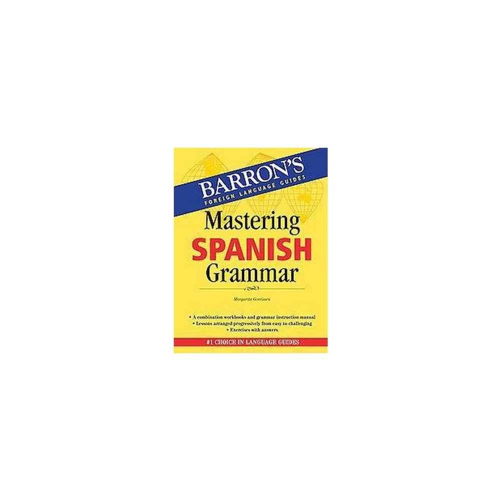 Mastering Spanish Grammar (Paperback) (Margarita Gorrissen)