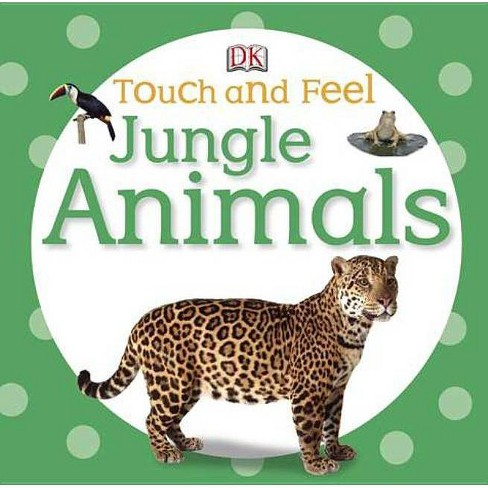 Jungle Animals - (DK Touch and Feel) (Board_book) - image 1 of 1