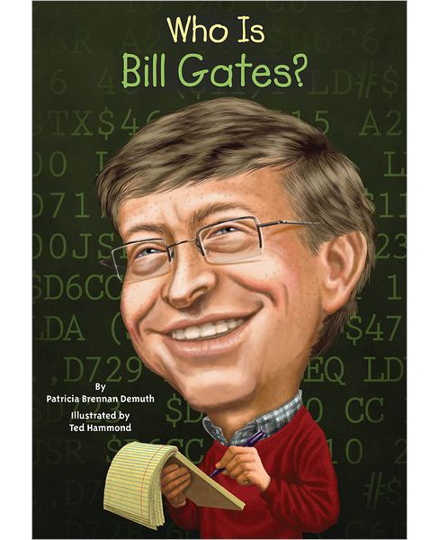 Who Is Bill Gates? (Paperback) by Patricia Brennan Demuth - image 1 of 1