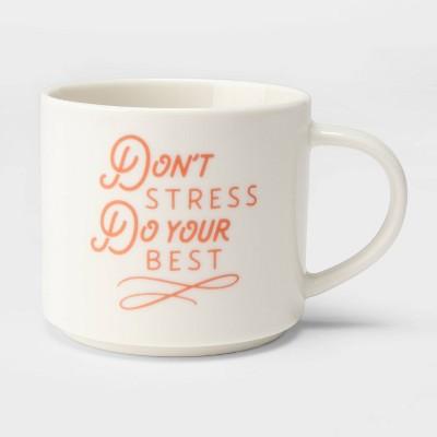 16oz Stoneware Don't Stress Do Your Best Mug Cream - Threshold™