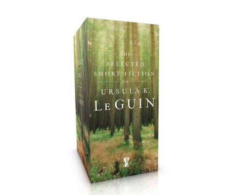 Selected Short Fiction of Ursula K. Le Guin : The Found and the Lost / The Unreal and the Real - image 1 of 1