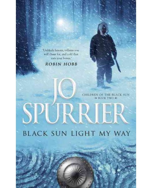 Black Sun Light My Way -  (Children of the Black Sun) by Jo Spurrier (Paperback) - image 1 of 1
