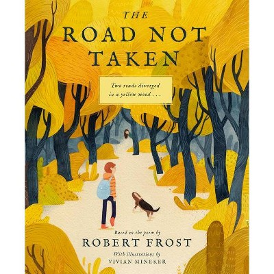 The Road Not Taken - by Robert Frost (Hardcover)
