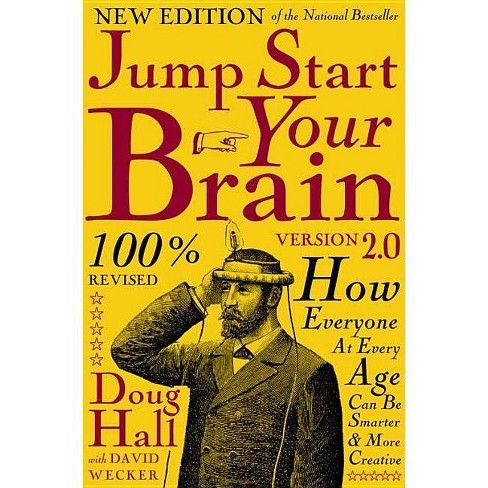Jump Start Your Brain v2.0 - by  Doug Hall (Paperback) - image 1 of 1
