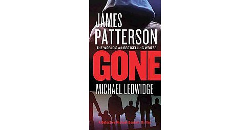 Gone ( Michael Bennett) (Reissue) (Paperback) by James Patterson - image 1 of 1