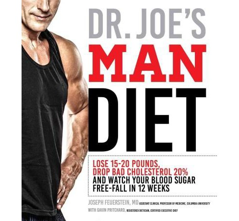 Dr. Joe's Man Diet : Lose 15-20 Pounds, Drop Bad Cholesterol 20% and Watch Your Blood Sugar Free-Fall in - image 1 of 1