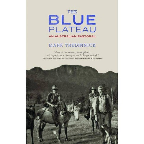 The Blue Plateau - by  Mark Tredinnick (Paperback) - image 1 of 1