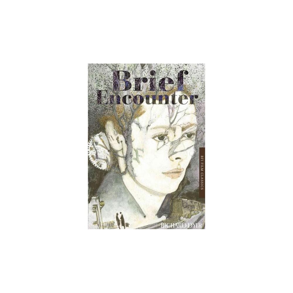 Brief Encounter (New) (Paperback) (Richard Dyer)