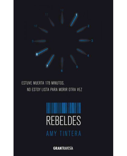 Rebeldes / rebels (Paperback) (Amy Tintera) - image 1 of 1
