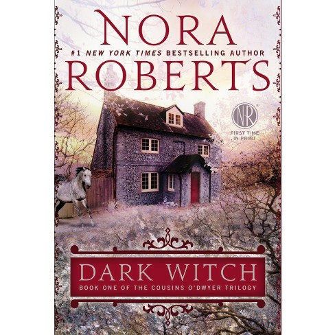Dark Witch: Book One of The Cousins O'Dwyer Trilogy (Paperback) by Nora Roberts - image 1 of 1