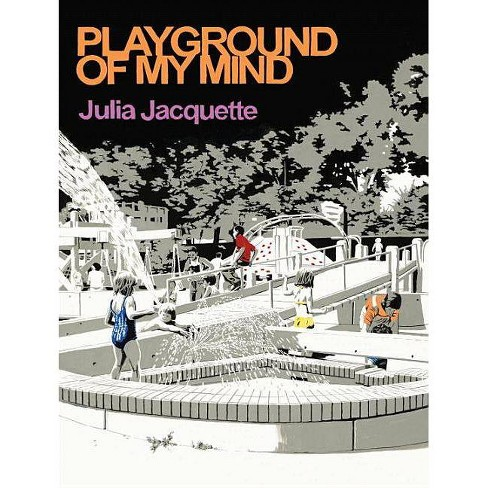 Playground of My Mind - by  Julia Jacquette (Hardcover) - image 1 of 1