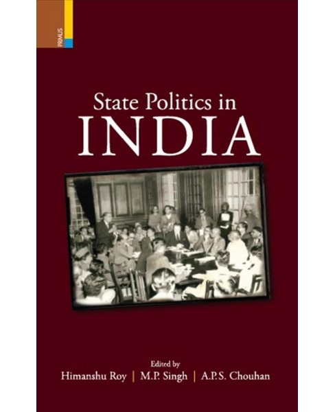 State Politics in India (Hardcover) - image 1 of 1