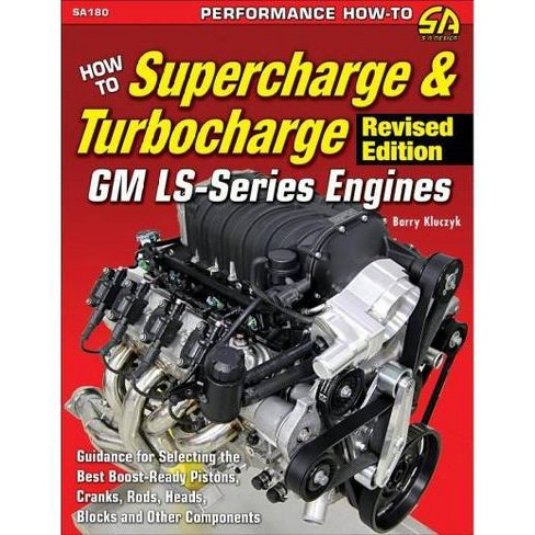 How To Supercharge Turbocharge Gm Ls Series Engines Revised By Barry Kluczyk Paperback Target