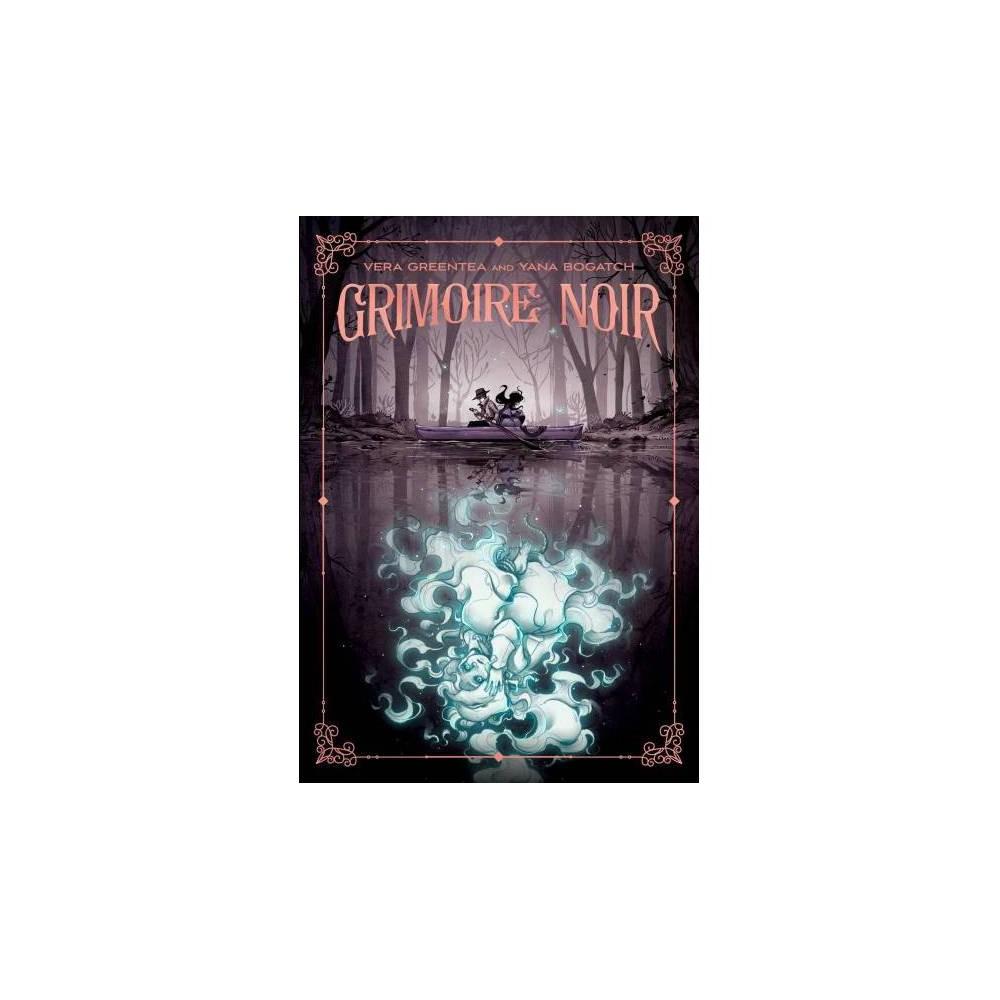 Grimoire Noir - by Vera Greentea (Hardcover)