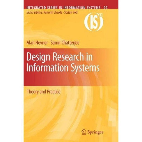 Design Research in Information Systems - (Integrated Information Systems) (Paperback) - image 1 of 1