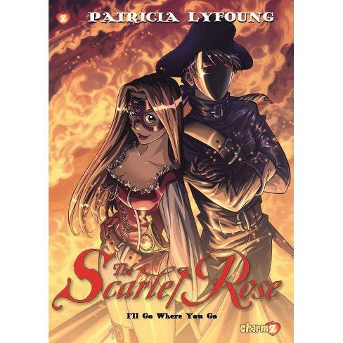 Scarlet Rose #2 - by  Patricia Lyfoung (Paperback) - image 1 of 1