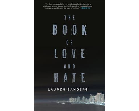 Book of Love and Hate -  by Lauren Sanders (Paperback) - image 1 of 1