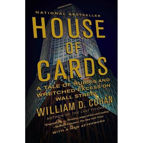 House of Cards - by  William D Cohan (Paperback) - image 1 of 1