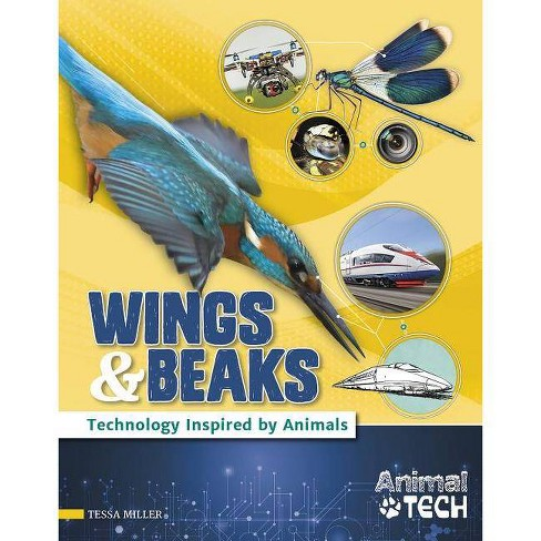Wings & Beaks - (Animal Tech) by  Tessa Miller (Hardcover) - image 1 of 1