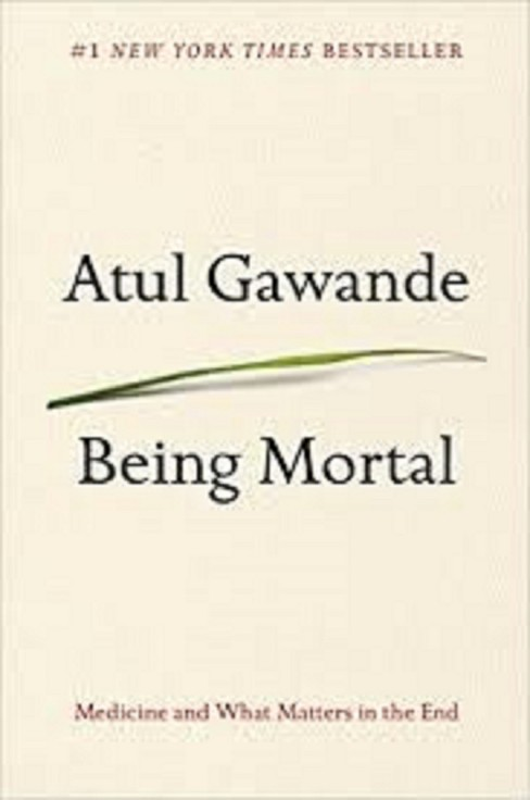 Being Mortal Social Science by Atul Gawande - image 1 of 1