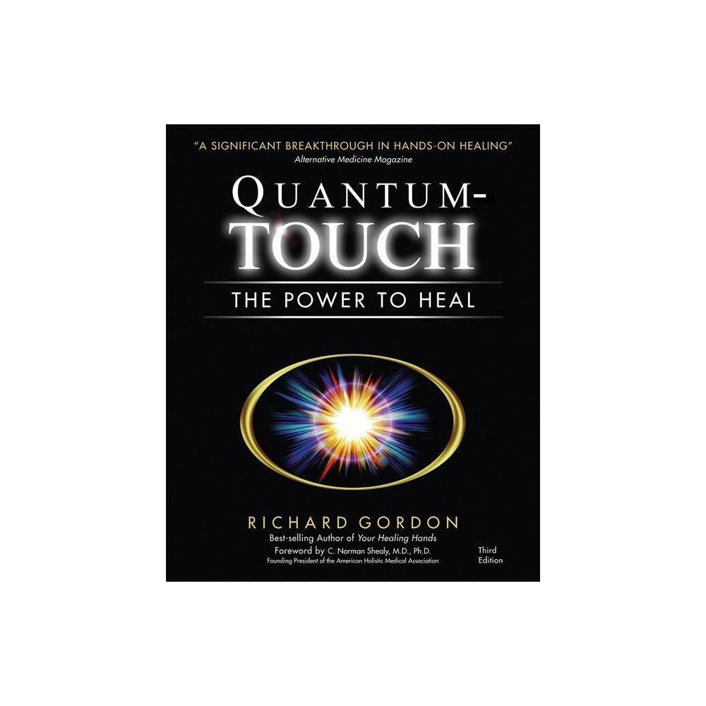 Quantum Touch 3rd Edition By Richard Gordon Paperback