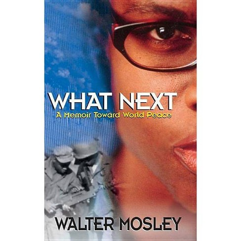 What Next - by  Walter Mosley (Hardcover) - image 1 of 1