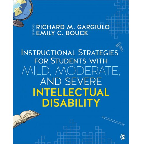 Instructional Strategies for Students With Mild, Moderate, and Severe Intellectual Disability - image 1 of 1